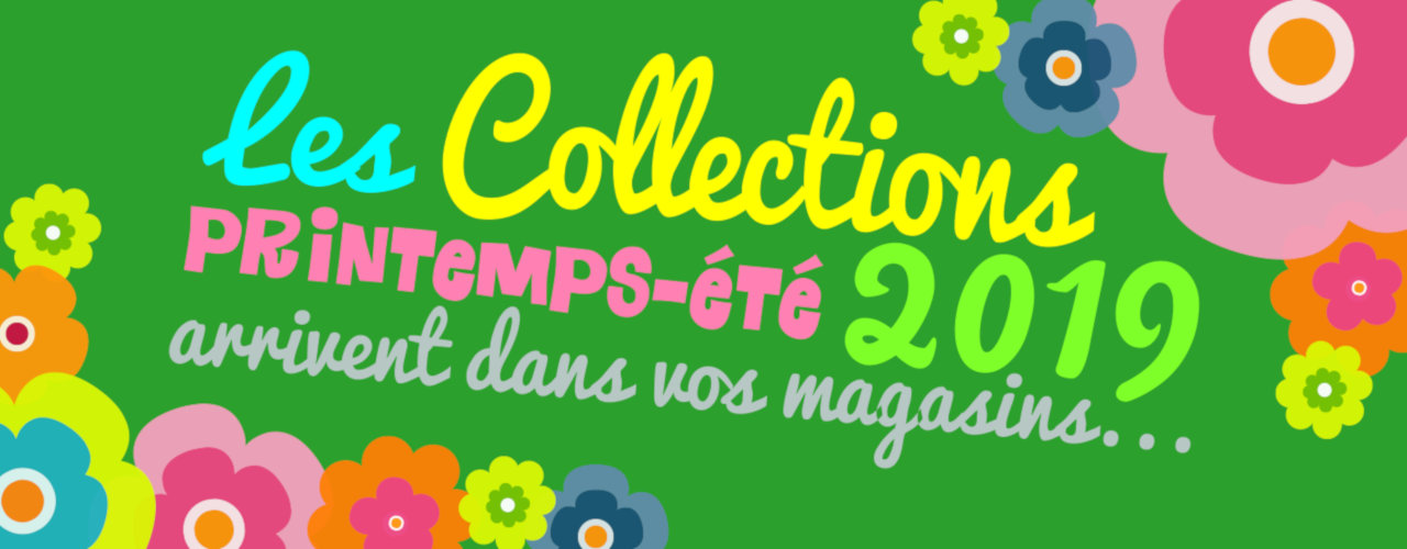 Collections Printemps Eté 2019
